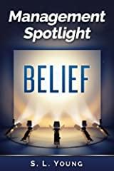 Management Spotlight_Belief Cover Image
