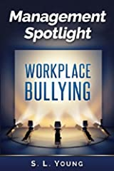 Management Spotlight_Workplace Bullying Cover Image
